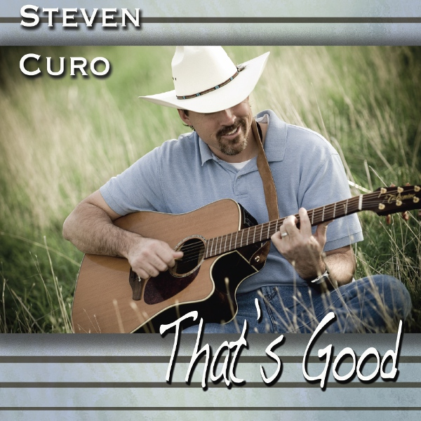 """That's Good"" by Steven Curo"
