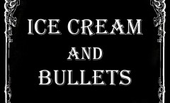Ice_Cream_and_Bullets